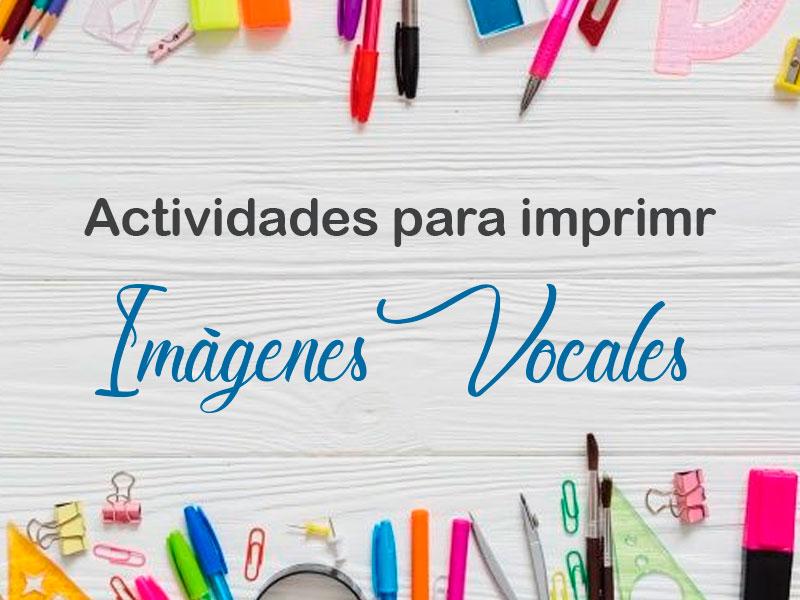 Actividades Imprimibles Vocales